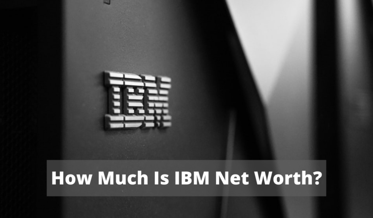 How Much Is IBM Net Worth 2021?