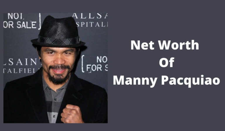 How Much Is Net Worth Of Manny Pacquiao 2021?