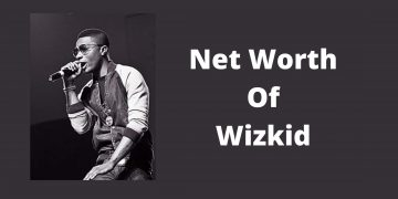 Net Worth Of Wizkid