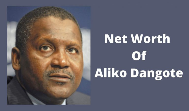 How Much Is Net Worth Of Dangote 2021?