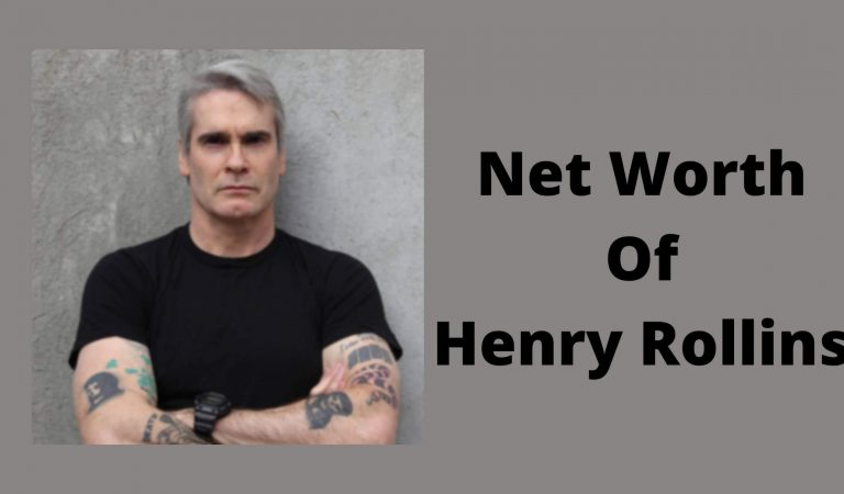 How Much Is The Net Worth Of Henry Rollins 2021?