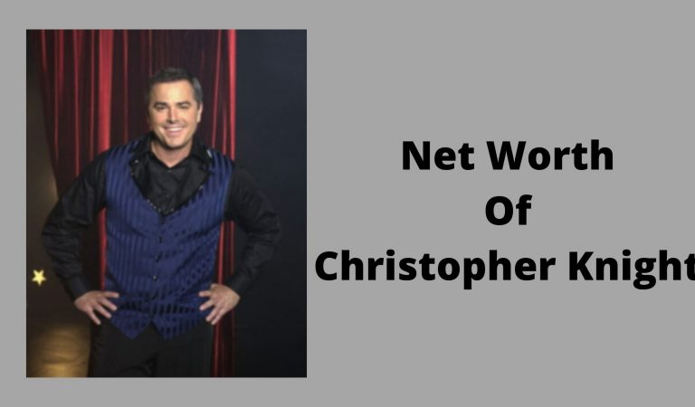 How Much Is The Net Worth Of Christopher Knight 2021?