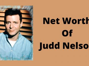 Net Worth Of Judd nelson