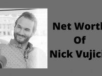 Net Worth Of Nick Vujicic