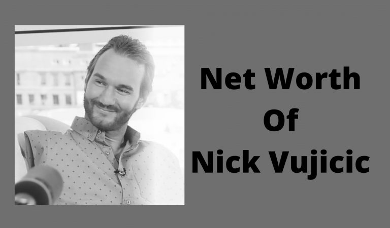 How Much Is The Net Worth Of Nick Vujicic 2021?