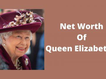 Net Worth Of Queen Elizabeth II (1)