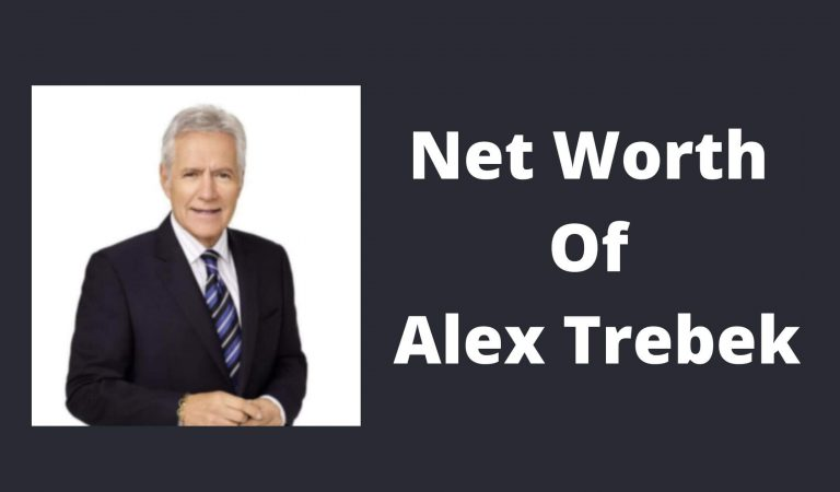 How Much Is The Net Worth Of Alex Trebek 2021?