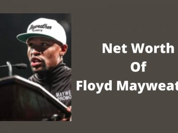 Net worth of Floyd Mayweather