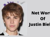 Net Worth Of Justin Bieber